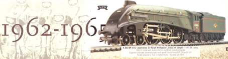 Class A4 Locomotive - Sir Ralph Wedgwood 1962-1965
