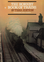 The Hornby Book Of Trains - 25 Year Edition